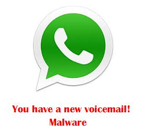 You Have a New Voicemail - WhatsApp Malware