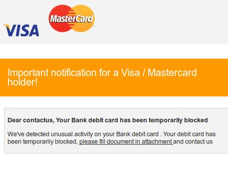 The Malicious Visa / MasterCard Email Message