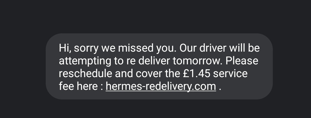 Hermes Redelivery Scam - Reschedule and Cover £1.45 Service Fee